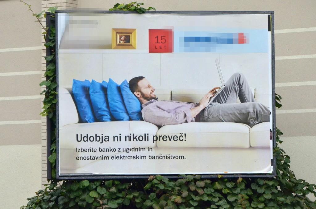 """Reklama """"Udobja ni nikoli preveč!"""" Foto: Aleš Čerin"""